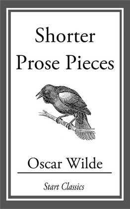 Shorter Prose Pieces