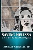 Saving Melissa: The 7Cs to Cure the Mental Health System