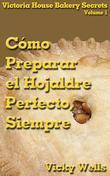 Cómo Preparar El Hojaldre Perfecto, Siempre
