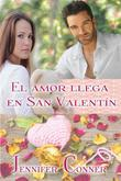 El Amor Llega En San Valentín