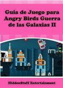Guía De Juego Para Angry Birds Guerra De Las Galaxias Ii