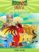 Guía No-Oficial De Dragon City