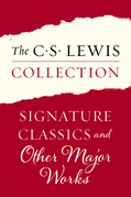 The C. S. Lewis Collection: Signature Classics and Other Major Works