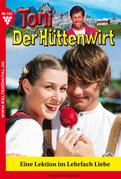Toni der Hüttenwirt 102 - Heimatroman