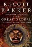 The Great Ordeal: The Aspect-Emperor: Book Three (The Aspect-Emperor Trilogy)