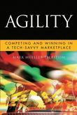 Agility: Competing and Winning in a Tech-Savvy Marketplace
