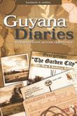 Guyana Diaries: Women's Lives Across Difference