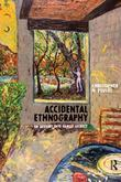 Accidental Ethnography: An Inquiry into Family Secrecy