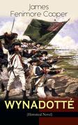WYNADOTTÉ (Historical Novel)