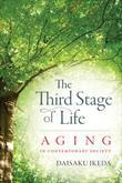 The Third Stage of Life: Aging in Contemporary Society