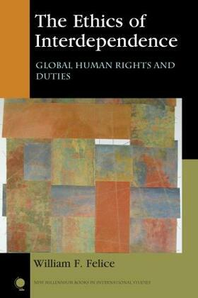 The Ethics of Interdependence: Global Human Rights and Duties