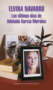 Los últimos días de Adelaida García Mora