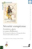 Sécurité européenne: frontières, glacis et zones d'influence