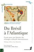 Du Brésil à l'Atlantique