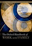 The Oxford Handbook of Work and Family