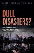 Dull Disasters?