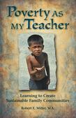 Poverty As My Teacher: Learning to Create Sustainable Family Communities