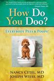 How Do You Doo?: Everybody Pees & Poops!