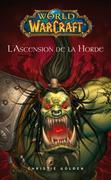 World of Warcraft: L'ascension de la horde