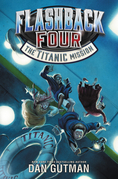 Flashback Four #2: The Titanic Mission
