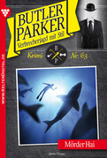 Butler Parker 63 - Kriminalroman