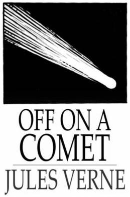 Off on a Comet: Or, Hector Servadac