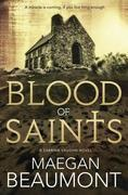 Blood of Saints: A Sabrina Vaughn Novel