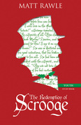 The Redemption of Scrooge Youth Study Book: Connecting Christ and Culture