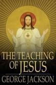 The Teaching of Jesus