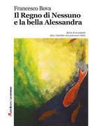 Il Regno di Nessuno e la bella Alessandra
