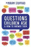Questions Children Ask and How to Answer Them