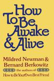 How to Be Awake & Alive