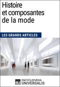 Histoire et composantes de la mode (Les Grands Articles)