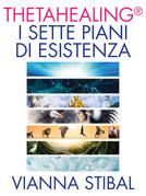 I Sette Piani di Esistenza