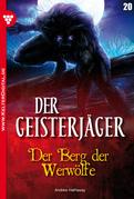 Der Geisterjäger 20 - Gruselroman
