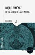 El batallón de las sombras XI: Poseídos por el mal