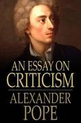 An Essay on Criticism