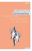 Impertinente ostéopathie