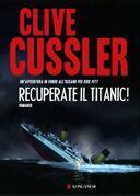Recuperate il Titanic!