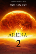 Arena Two (Book #2 of the Survival Trilogy)