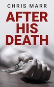 After His Death