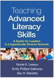 Teaching Advanced Literacy Skills: A Guide for Leaders in Linguistically Diverse Schools