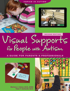 Visual Supports for People with Autism: A Guide for Parents and Professionals