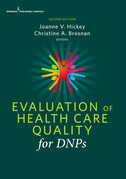 Evaluation of Health Care Quality for DNPs, Second Edition