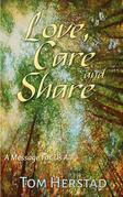 Love, Care and Share: An Inspirational Message