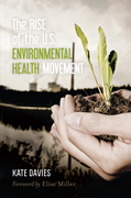 The Rise of the U.S. Environmental Health Movement