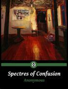 Spectres of Confusion