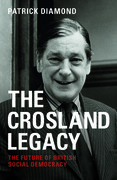 The Crosland Legacy: The future of British social democracy