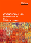 Ageing in SubSaharan Africa: Spaces and Practices of Care