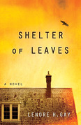 Shelter of Leaves: A Novel